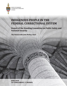 Photo of the cover of a parliamentary report titled, Indigenous People in the Federal Correctional System (June 2018).